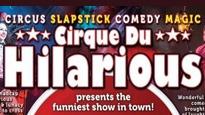 Cirque Du Hilarious - Magical Mischief Tour